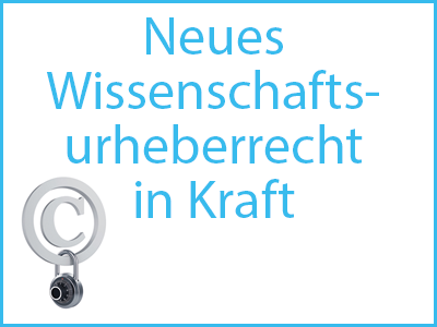 Right click to download: Neues Wissenschaftsurheberrecht in Kraft