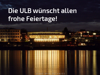Right click to download: Bonn University and State Library wishes Merry Christmas and a Happy New Year!