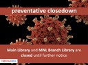 University- and State Library closed for the time being